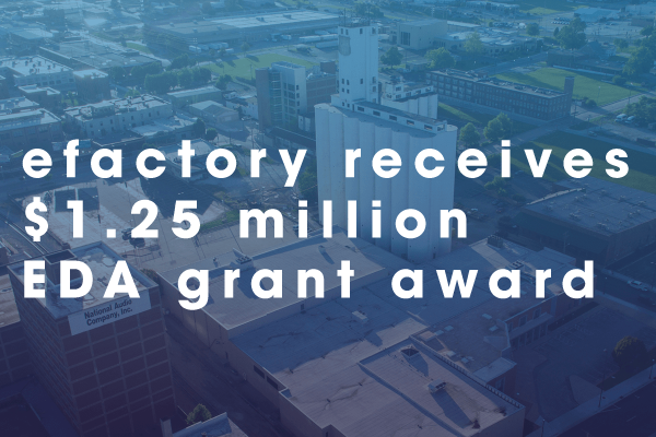 efactory receives $1.25 million EDA grant award