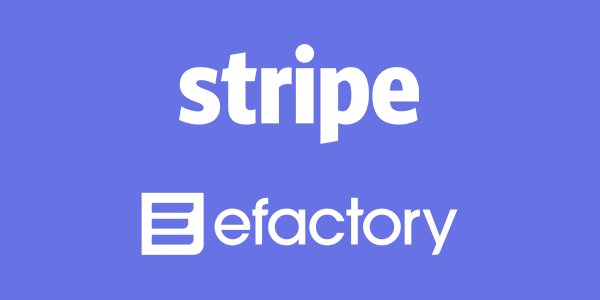 efactory announces partnership with Stripe